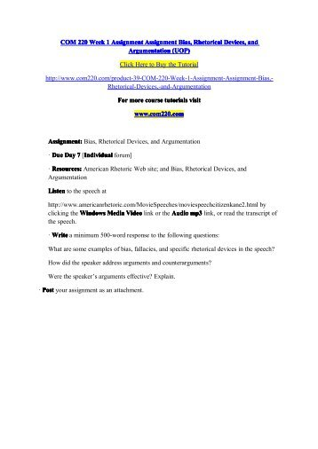 assignment bias rhetorical devices argumentation View notes - bias, rhetorical devices, and argumentation assignment from acct 230 at university of phoenix bias, rhetorical devices and argumentation assignment.