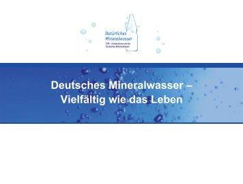 Deutsches Mineralwasser – Vielfältig wie das Leben