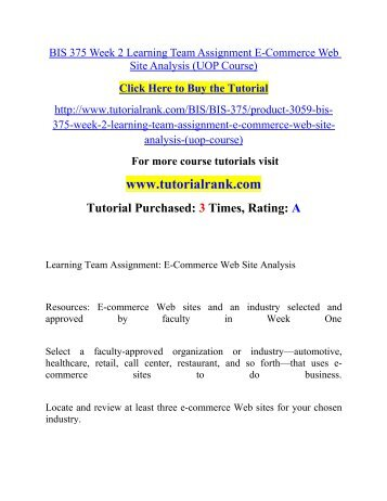 BIS 375 Week 2 Learning Team Assignment E-Commerce Web Site Analysis (UOP Course).pdf