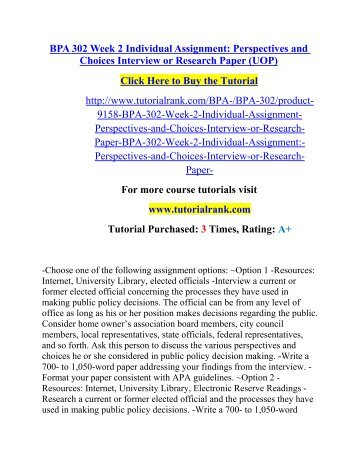 BPA 302 Week 2 Individual Assignment Perspectives and Choices Interview or Research Paper (UOP).pdf
