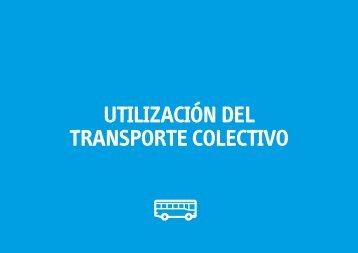 UTILIZACIÓN DEL TRANSPORTE COLECTIVO