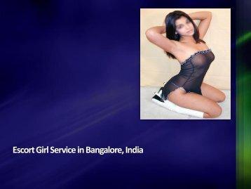 Escort Girl Service in Bangalore, India.pdf