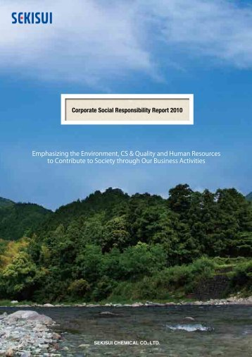 Corporate Social Responsibility Report 2010 Emphasizing the ...