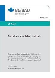 BGR 500 BG-Regel Betreiben von Arbeitsmitteln - NOWEHA ...