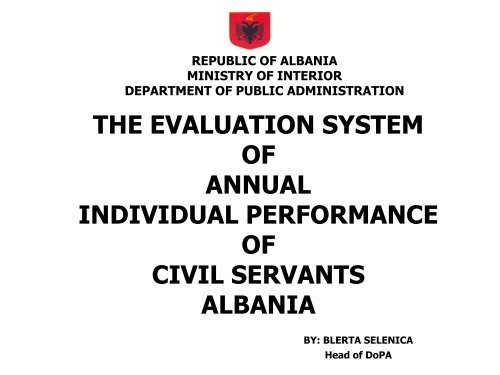 THE EVALUATION SYSTEM OF ANNUAL INDIVIDUAL PERFORMANCE OF CIVIL SERVANTS ALBANIA