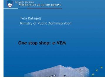 One stop shop e-VEM