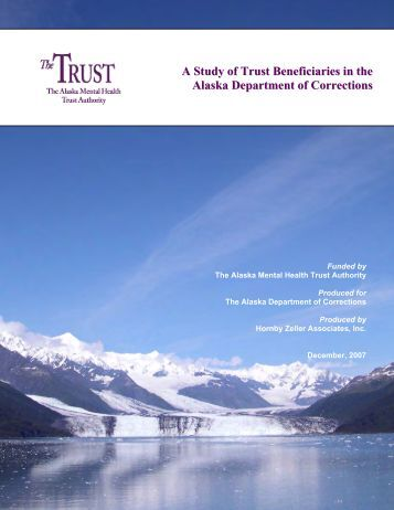 A Study of Trust Beneficiaries in the Alaska Department of Corrections
