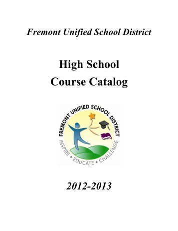 FUSD 2012-2013 High School Course Catalog - Mission San Jose ...