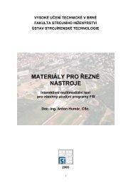 materiály pro řezné nástroje - Ústav strojírenské technologie ...