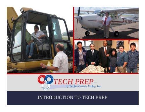 Tech Prep 101 - Tech Prep of the Rio Grande Valley, Inc.