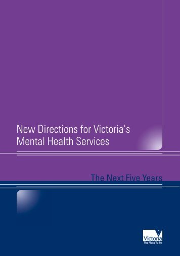 New Directions for Victoria's Mental Health Services