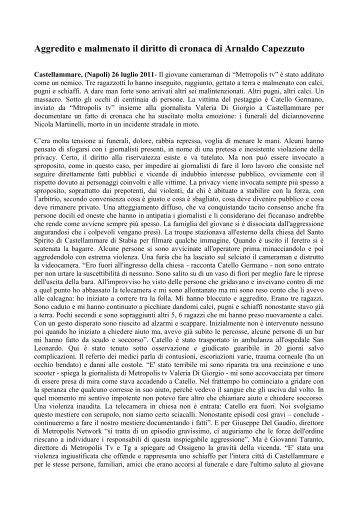 Aggredito e malmenato il diritto di cronaca di Arnaldo Capezzuto