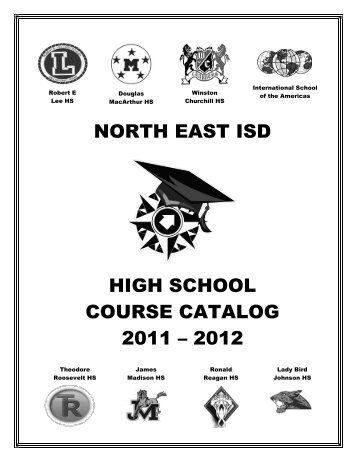 High School Course Catalog - North East Independent School District