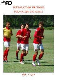 PRÉPARATION PHYSIQUE PRÉ-SAISON 2010/2011 U16 / U17