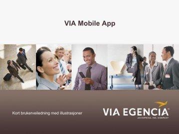 VIA Mobile App