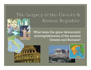 What were the great democratic accomplishments of the ancient Greeks and Romans?