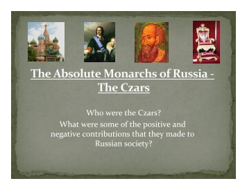 The Absolute Monarchs of Russia -‐ The Czars