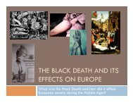 THE BLACK DEATH AND ITS EFFECTS ON EUROPE