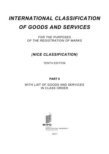 INTERNATIONAL CLASSIFICATION OF GOODS AND SERVICES