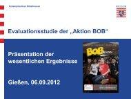 Präsentation der wesentlichen Ergebnisse der ... - Aktion BOB