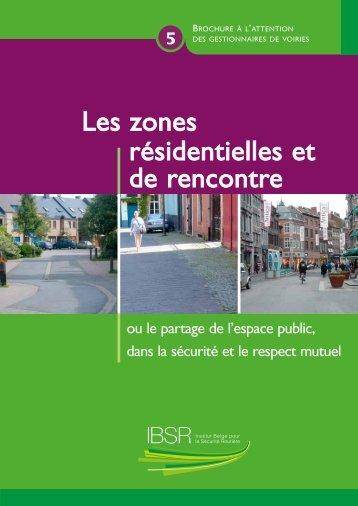 Les zones résidentielles et de rencontre