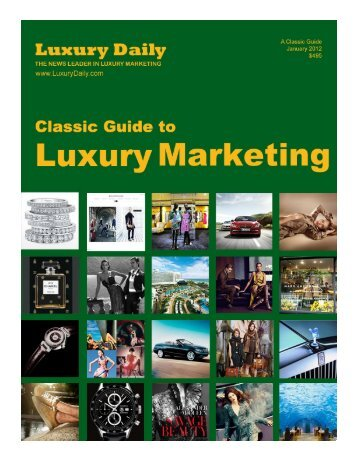 EDITOR'S NOTE: Luxury marketing Evolves To - Mobile Marketer