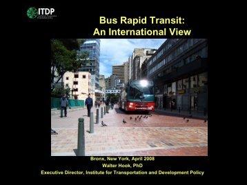 Bus Rapid Transit: An International View