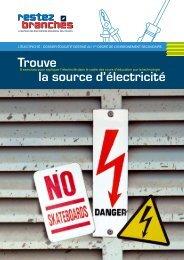 Trouve la source d'électricité