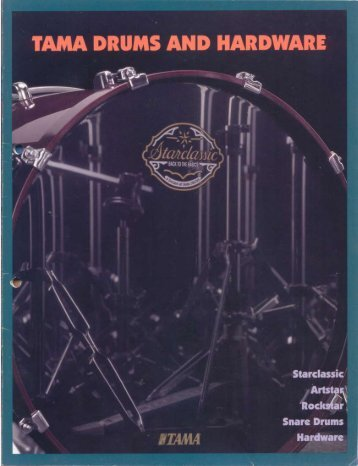 Page 1 'I'AMA DRUMS AND HARDWARE lit! Starclassic ' Snare ...