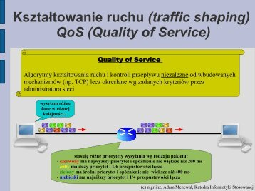 Kształtowanie ruchu (traffic shaping) QoS (Quality of Service)