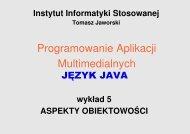 Wykład 5: Aspekty obiektowości - Tomasz Jaworski