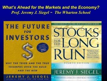 Prof Jeremy J Siegel ~ The Wharton School