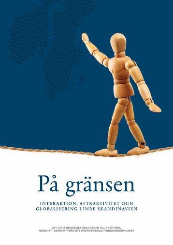 Interaktion attraktivitet och globalisering i Inre Skandinavien