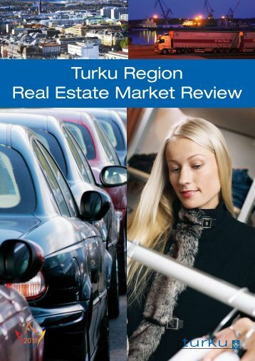 Turku Region Real Estate Market Review - businessturku.fi