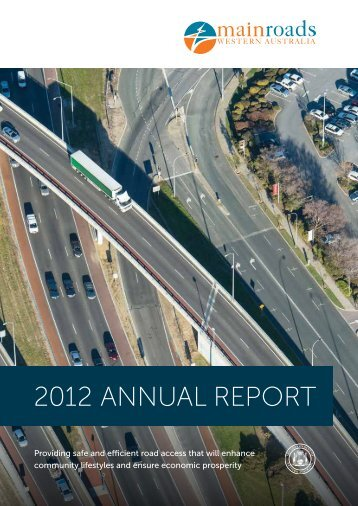 Download the Full Annual Report 2012 - Main Roads Western ...