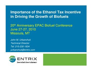 Importance of the Ethanol Tax Incentive in Driving the Growth of Biofuels