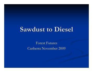 Sawdust to Diesel