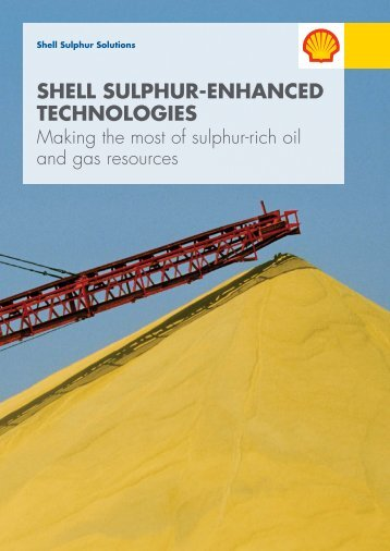 Shell sulphur-enhanced technologies