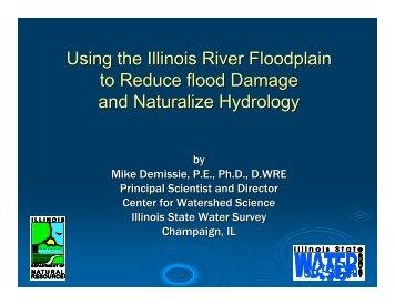 Using the Illinois River Floodplain to Reduce flood Damage and ...