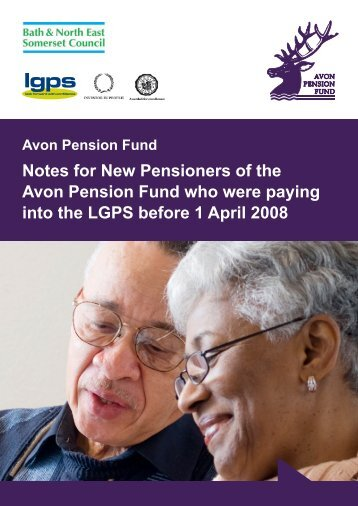 Notes for New Pensioners of the Avon Pension Fund who were ...