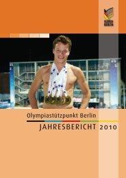 JAHRESBERICHT 2010 - Olympiastützpunkt Berlin