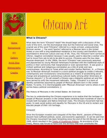 What is Chicano? Home Background Art Gallery Artist Bios Bibliography Credits