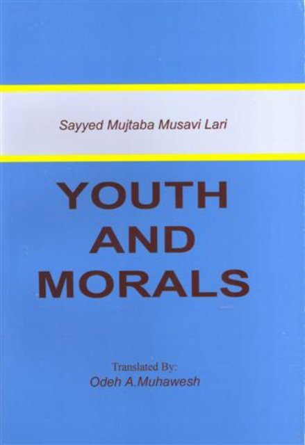 Youth and Moral - Shia Multimedia
