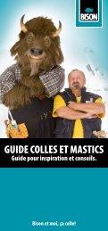 GUIDE COLLES ET MASTICS - Bison