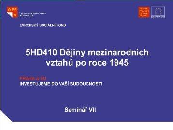 5HD410 Dějiny mezinárodních vztahů po roce 1ř45