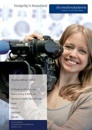 Studienführer 2012 Einzigartig in Deutschland - die medienakademie