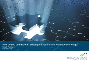 How do you persuade an existing market to move to a new technology?