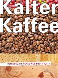 Der Nescafé-PlaN: wer Profitiert? - Erklärung  von Bern