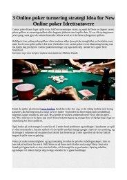 3 Online poker turnering strategi Idea for New Online poker Idrettsutøvere.pdf