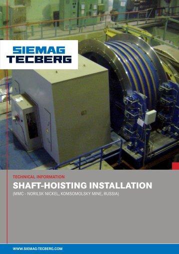 Shaft-Hoisting Installation